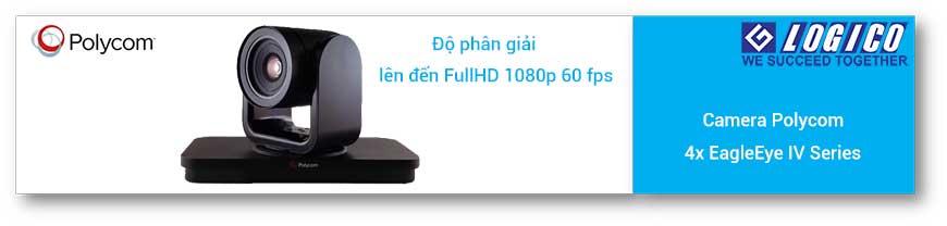 Polycom 4x EagleEye IV Series Cameras cho chất lượng lên đến FullHD 1080p 60 fps