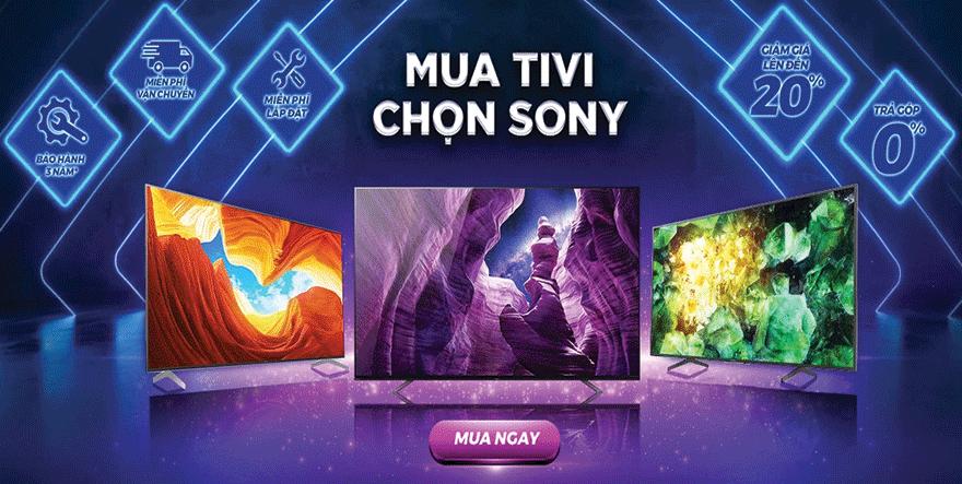 Mua Tivi Sony Bravia trả góp lãi suất 0%, cùng nhiều ưu đãi khủng