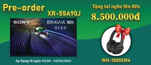 Pre-order Siêu Phẩm Tivi Bravia 4K XR-55A90J  Để Được Tặng Ngay Tai Nghe Trị Giá 8.490.000Đ