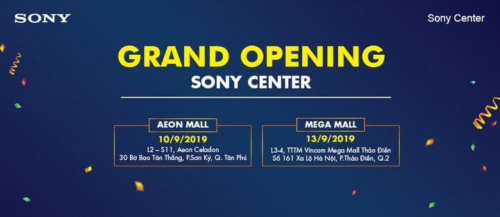 Sony Center : Mở tiếp 2 cửa hàng tại tại TP.HCM Aeon Mall và Vincom Mega Mall