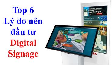 Top 6 lý do bạn nên đầu tư giải pháp Digital Signage